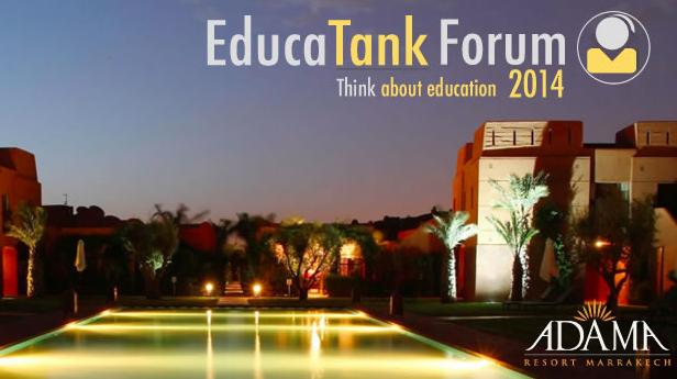 A la une: Marrakech Educatank forum 2014 26/28 mai